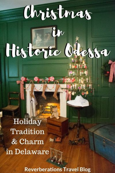 Christmas in Historic Odessa, Delaware captures all of the charm and tradition of the holiday season. Take in the historic homes and festive decorations! #delaware #odessa #christmas