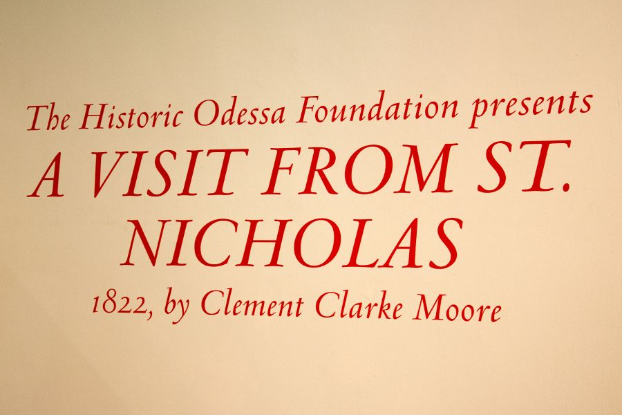 The Historic Odessa Foundation presents A Visit From St. Nicholas.