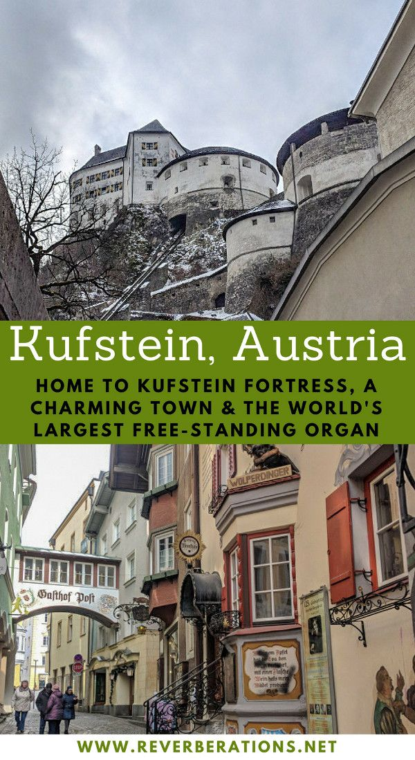 Kufstein Fortress (or Festung Kufstein) stands overlooking the town of Kufstein in western Austria. The historic fortress is worth visiting for its history and the largest free-standing organ while you'll love the town for its charm. #kufstein #austria
