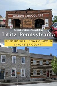 Full of small-town charm, Lititz, PA is a great day trip that is rich in history. Things to do in Lititz PA include touring historic sites and boutique shops.
