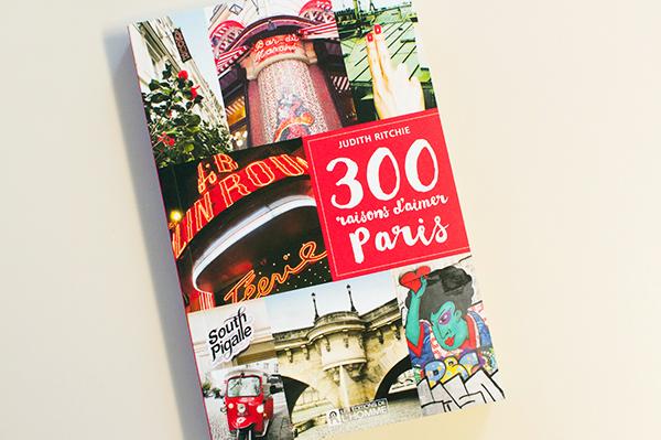 300 raisons d'aimer Paris