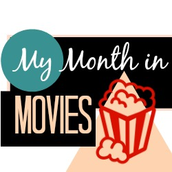 My Month in Movies: June Edition