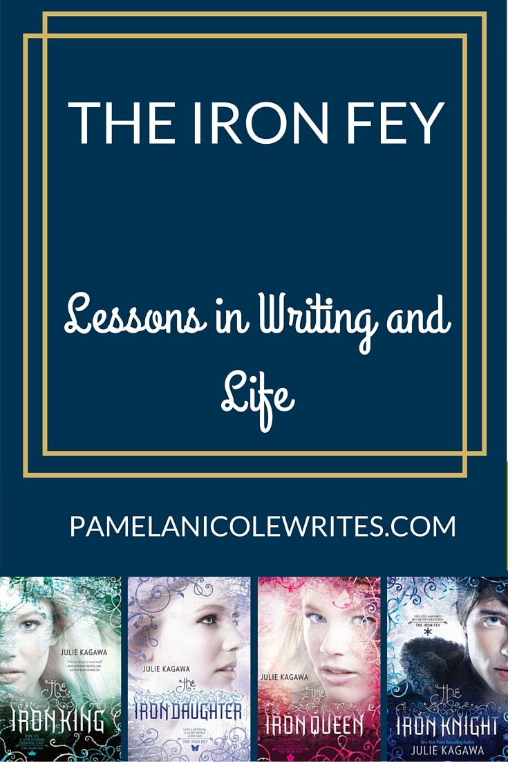 The Iron Fey Series: Lessons in Writing and Life