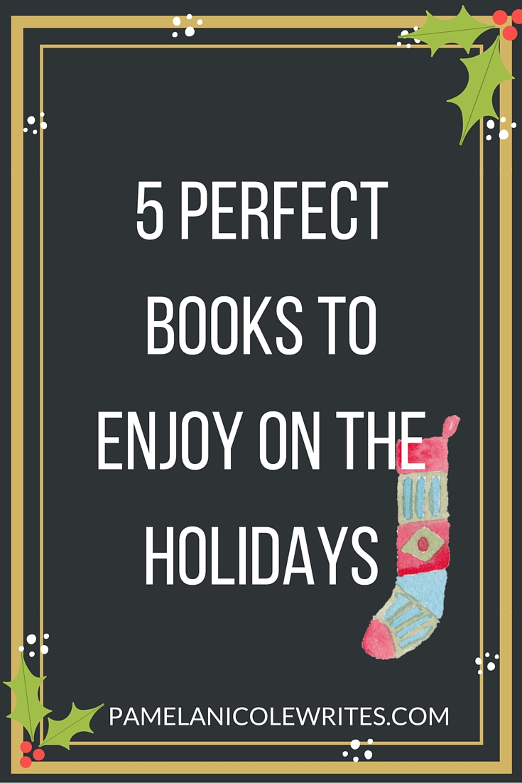 5 Perfect Books to Enjoy on the Holidays