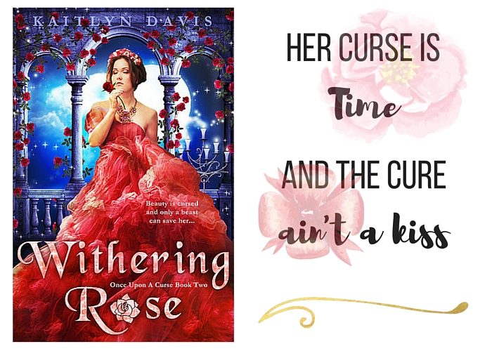 Withering Rose, by Kaitling Davis, Another Awesome Beauty & the Beast Retelling