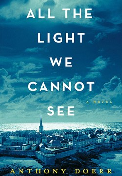 Beautiful Equals All the Light We Cannot See by Anthony Doerr