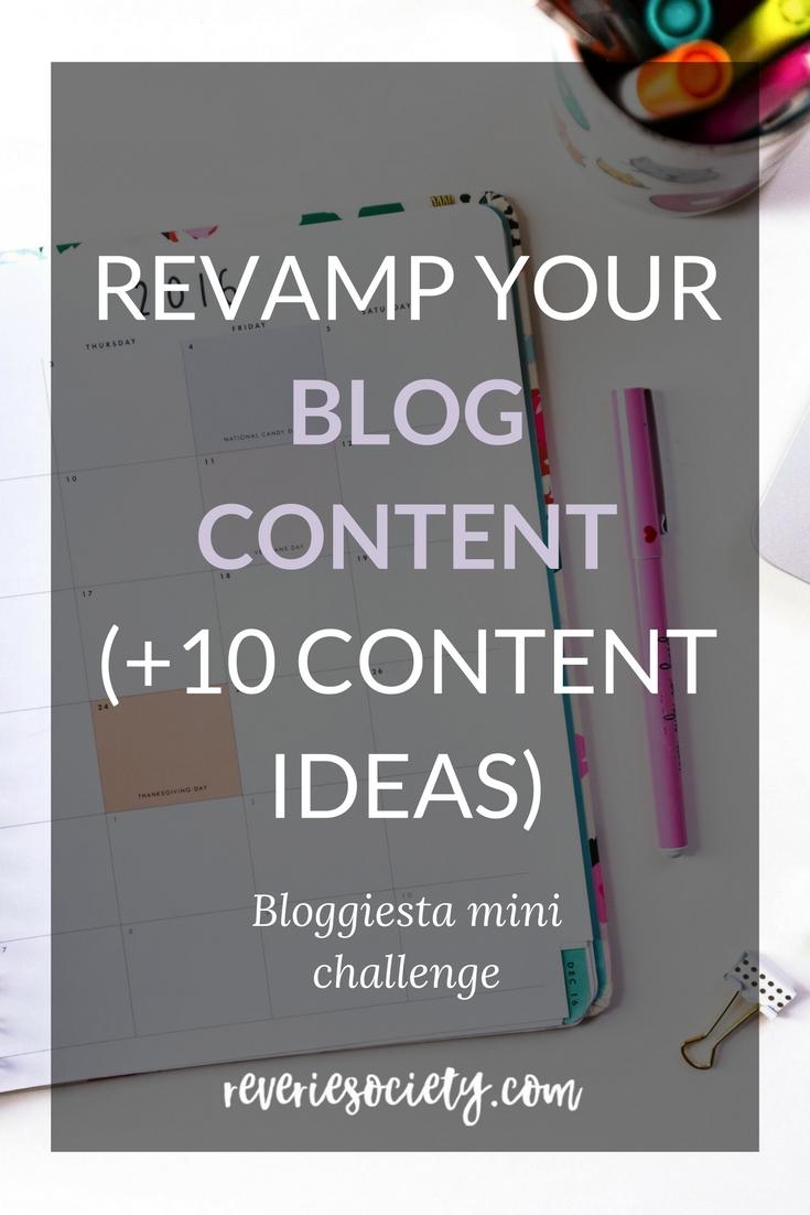 Revamp Your Blog Content (10+ content ideas)
