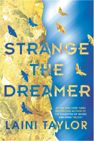 3 Reasons why Strange the Dreamer was worth the Hype
