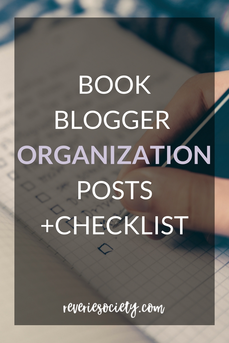 Book Blogger Organization Posts + Checklist
