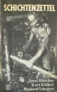 """""""Schichtenzettel"""" mit Texten von Richard Limpert, Josef Büscher und Kurt Küther erschien 1969 in Oberhausen im Selbstverlag."""
