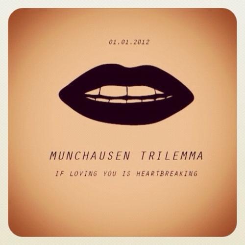 Munchausen Trilemma