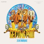 Zechs Marquise – Getting Paid