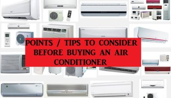 Points / Tips to Consider Before Buying an Air Conditioner!