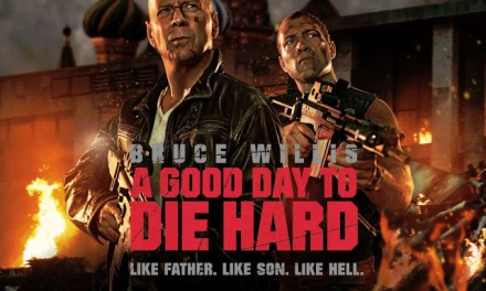 A Good Day to Die Hard – คือมันเป็นอะไรที่ไม่ Good Day at all!