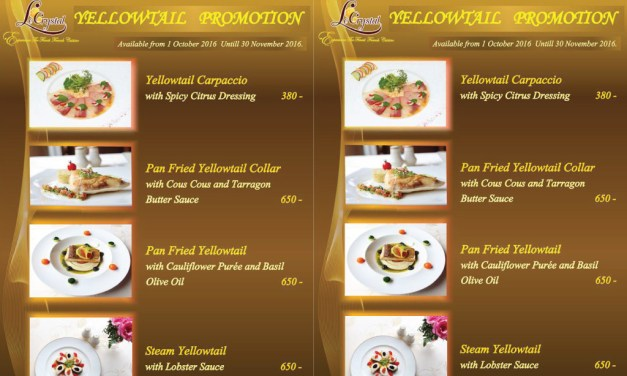 Yellowtail Promotion สุดคุ้ม! จากภัตตาคาร Le Crystal