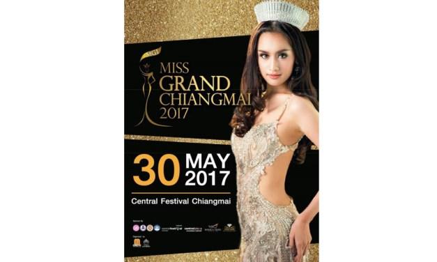 การประกวดสุดฮอต Mister Global และ Miss Grand Thailand 2017 ณ ศูนย์การค้าเซ็นทรัลเฟสติวัล เชียงใหม่
