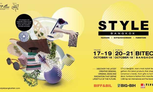 STYLE Bangkok งานแสดงสินค้าไลฟ์สไตล์ระดับนานาชาติ ประกาศความศักยภาพความเป็นผู้นำด้านไลฟ์สไตล์ของเอเชีย