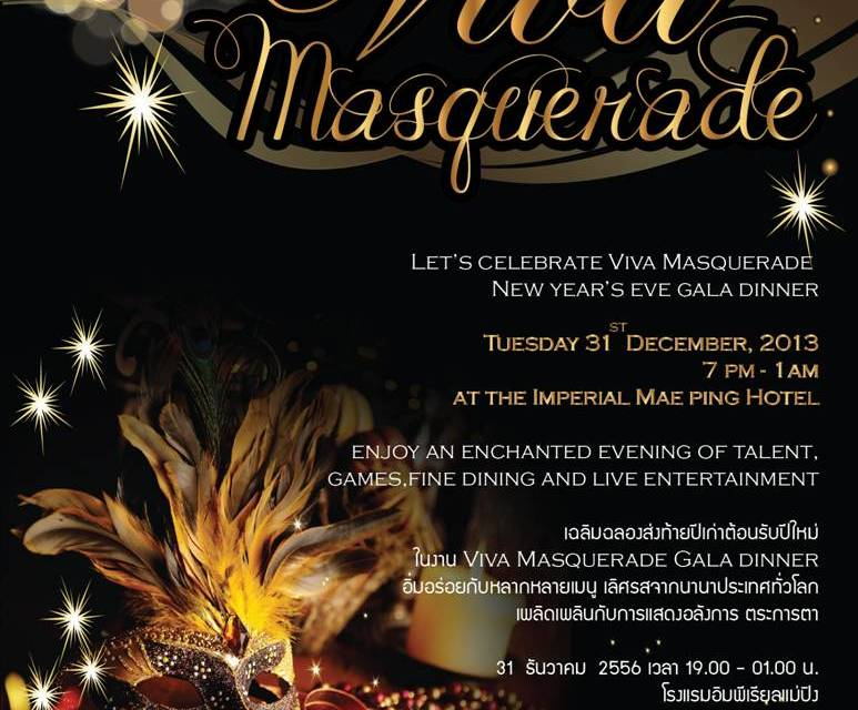 Let's celebrate Viva Masquerade New year's eve gala dinner at The Imperial Mae Ping Hotel.