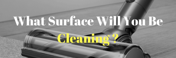 what Surface Will You Be Cleaning