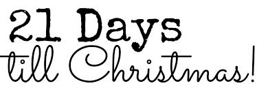 21 Days Till Christmas!