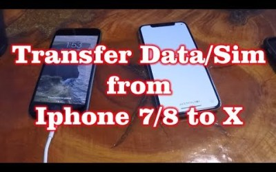 How to Transfer Data / SIM from iPhone 7/8 to iPhone X