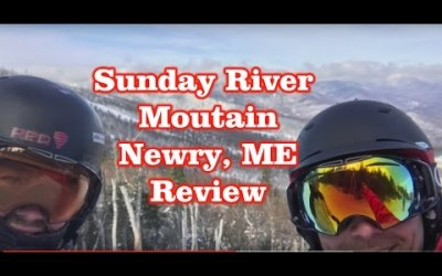 Sunday River Mountain – Newry, Maine – Review