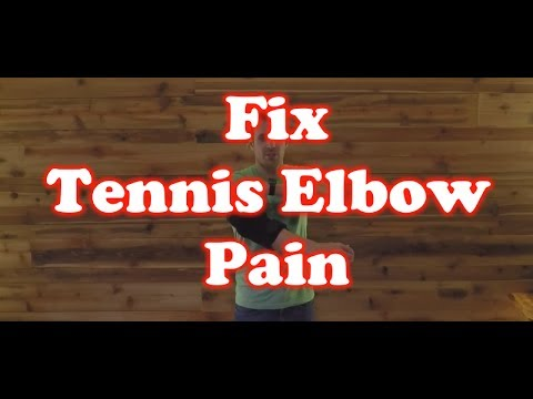 How to Fix Tennis Elbow Pain