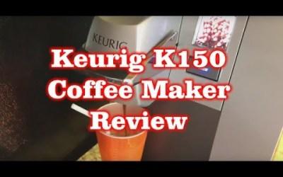 Keurig  K150 Coffee Maker – Direct Water Line – Review