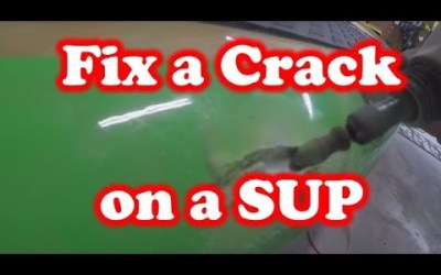 How to Fix a Crack on a SUP – (Stand Up Paddleboard)