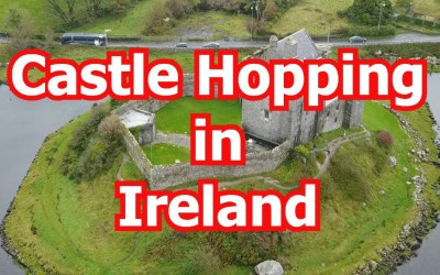 Castle Hopping in Ireland
