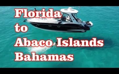 West Palm Beach, Florida to Abaco Islands, Bahamas via Boat