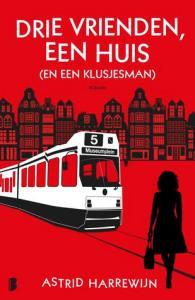 Boekrecensie | Drie vrienden, een huis (en een klusjesman) – Astrid Harrewijn