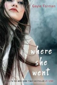 Boekrecensie | Where She Went – Gayle Forman