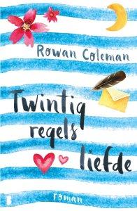 Boekrecensie | Twintig Regels Liefde – Rowan Coleman