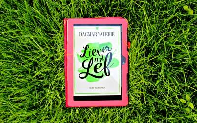 Boekrecensie | Liever met Lef – Dagmar Valerie