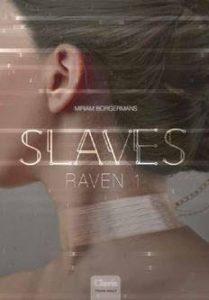 Slaves - Miriam Borgermans