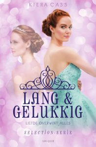 Lang en Gelukkig - Kiera Cass