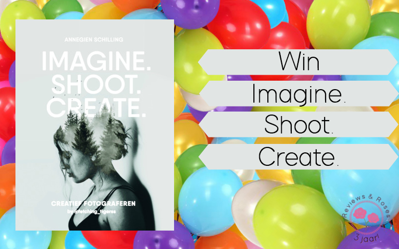 13 Days of Celebration #9 | Win Imagine. Shoot. Create. {Afgelopen}