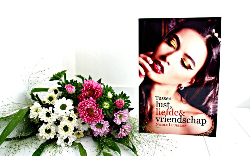 Boekrecensie | Tussen lust, liefde en vriendschap – Nicole Luursema