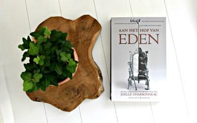Boekrecensie   Aan het Hof van Eden – Joelle Charbonneau