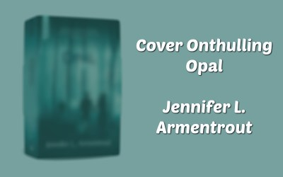 Cover onthulling Nederlandse editie Opal door Jennifer L. Armentrout