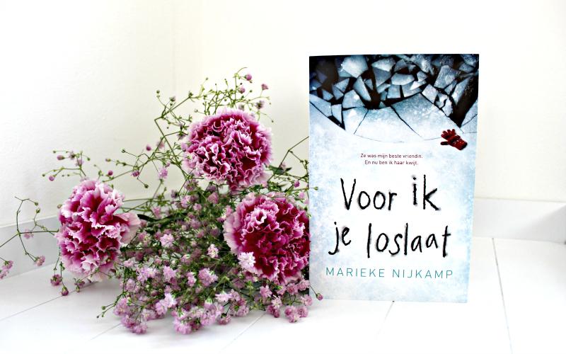 Marieke Nijkamp - Voor ik je loslaat