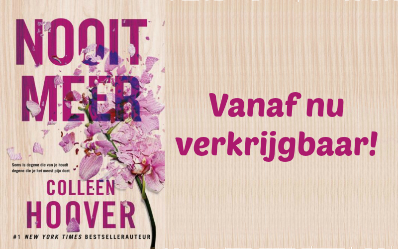 Nooit Meer - Colleen Hoover hoofdplaat