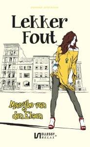 Boekrecensie | Lekker Fout – Marijke van den Elsen