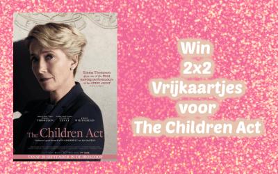 FEEST | Win 2x 2 vrijkaarten voor The Children Act {Afgelopen}