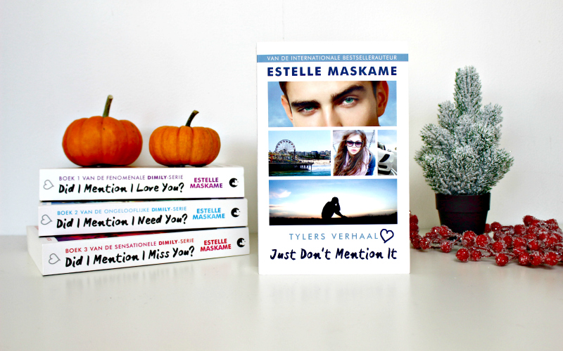 Just don't mention it - Estelle Maskame