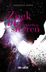 Boekrecensie   Zoek me tussen de sterren – Francesca Zappia