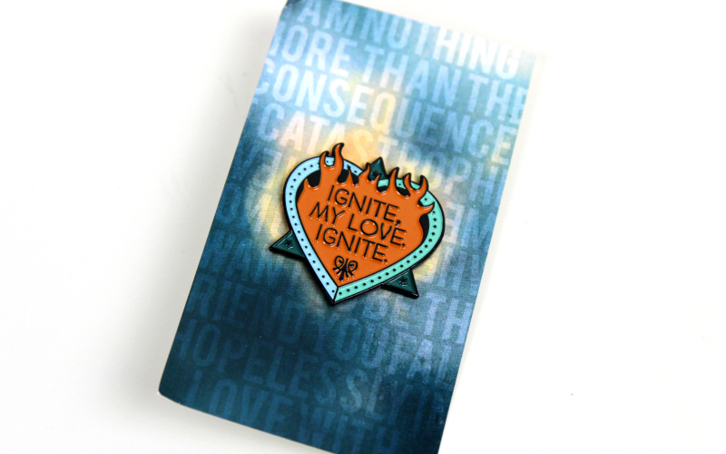Ignite my love Ignite pin