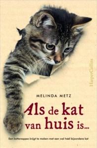 Als de kat van huis is - Melinda Metz
