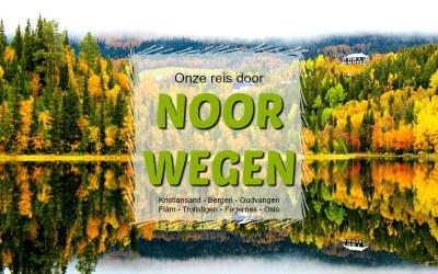 Onze reis door Noorwegen #3 | De weg naar Bergen